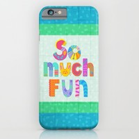 So Much Fun iPhone & iPod Case by Noonday Design