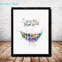 We Are All Mad Here Quote Alice In Wonderland Wall Art Nursery Decor Watercolor Wall Art Print Nursery Art Gift AP061