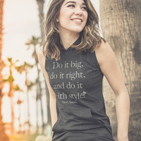 Do It Big - Sleeveless Hooded Tee
