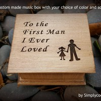 music box, wedding music box, wedding favor, father of bride gift, personalized gift, weddings, to the first man I ever loved, gift for dad