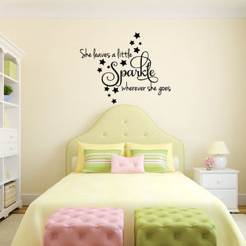 She Leaves a Little Sparkle Wherever She Goes Vinyl Wall Words Decal Sticker Graphic