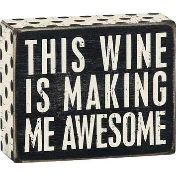 Wine Awesome Box Sign in Rustic Wood with White Lettering