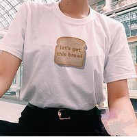 """""""Let's Get This Bread"""" Tee"""
