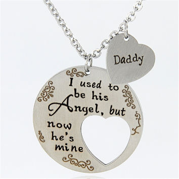 New Fashion I USED TO BE HIS ANGLE BUT NOW HE IS MINE DAD Letter Pendant Heart-shaped Necklaces pack with Flannel bag X-936