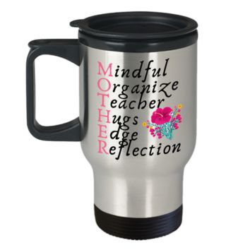 Mother Mindful Organize Teacher Hugs Edge Reflection Coffee Mug - Cute Gift For Mother's Day From Son, Daughter, Father, Boyfriend
