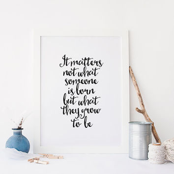 HARRY POSTER Quote,Albus Dumbledore Quote,Inspiring Quote,Motivational Quote,printable Art,Best Words,Nursery Wall Art,Kids Room Decor