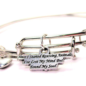 Since I Started Rescuing Animals Ive Lost My Mind But Found My Soul Expandable Bangle Bracelet Set