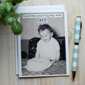 Celebrate Your Big Day With CAKE! Funny Vintage Style Happy Birthday Card FREE SHIPPING
