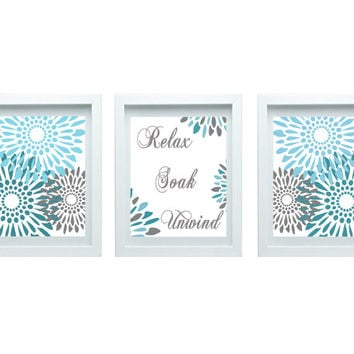 Relax Soak Unwind Modern Flower Print Flourish Design Turquoise Blue Gray Set of 3-8X10 Prints Wall Art, Bedroom Bathroom Home Decor
