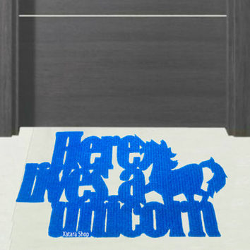 """Doormat """"Here lives a unicorn"""". Funny welcome mat"""