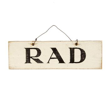 Rad Wooden Sign