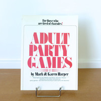 1977 Adult Party Games book, innocent to the risque party games