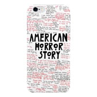 American Horror Story Quotes For iPhone 6 / 6 Plus Case