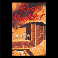 Rose Madder by Stephen King (First Edition)