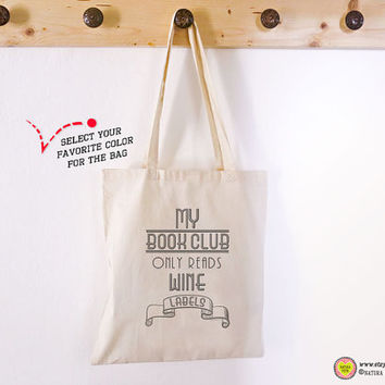 My book club only reads wine labels tote bag-quote tote bag-tote bag-personalized tote-books tote-library tote-by NATURA PICTA NPTB078