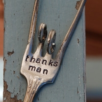 Thanks Man hand stamped Rock and Roll fork by VintageGardenArt