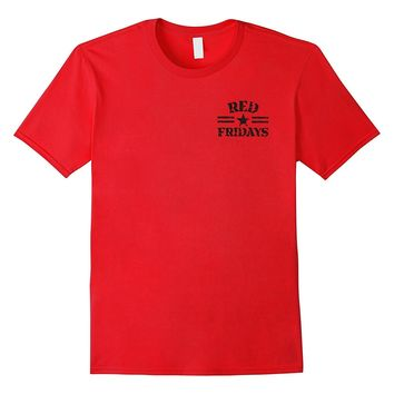 RED Friday Tshirt Front & Back Remember Everyone Deployed