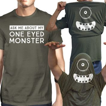 Ask Me About My One Eyed Monster Mens Dark Grey Shirt
