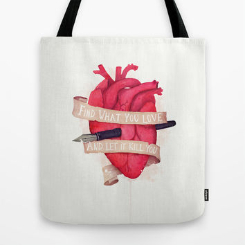 Find What You Love Tote Bag by MidnightCoffee