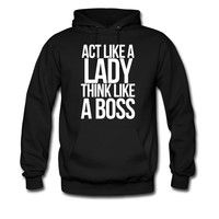 ACT LIKE A LADY THINK LIKE A BOSS-By Crazy4tshirts hodie sweatshirt tshirt