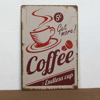 Free Shipping Retro Tin Sign Metal Plate plaque Coffee Vintage signs Shop Decor Poster Get More Coffee Size20*30CM