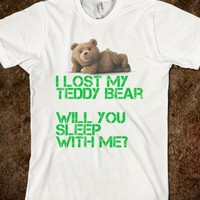I lost my teddy bear