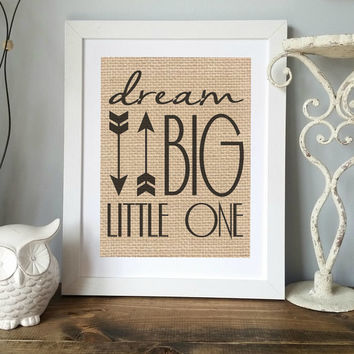 Dream Big Little One Sign, Nursery Decor, Neutral Nursery, Country Chic Nursery, Girl Nursery, Boy Nursery, Shower Gift