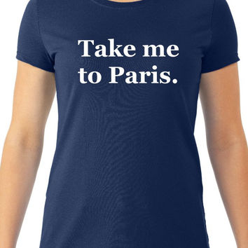 "Burn Notice "" Take me to Paris"" Fiona :Women's Tee"
