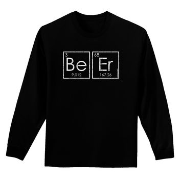 Be Er - Periodic Table of Elements Adult Long Sleeve Dark T-Shirt by TooLoud