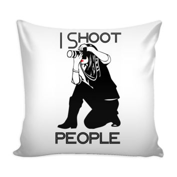 Funny Photographer Camera Graphic Pillow Cover I Shoot People