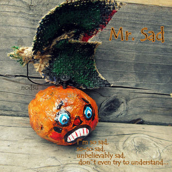 Halloween primitive pumpkin hand painted paper mache ornament orange creepy recycled Mr Sad