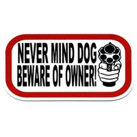 Motorcycle Helmet Sticker - Never Mind Dog Beware of Owner [handgun]
