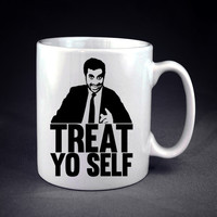 Treat Yo Self  design on Mug n Cup