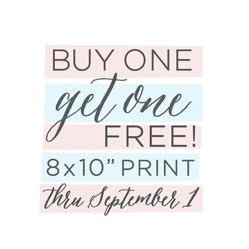 "BOGO Sale - Buy One Get One FREE -  ALL 8x10"" Inch Art Prints - Art Sale - Labor Day"