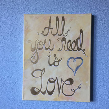 """All You Need is Love lyric painting stretched canvas wall decor 11"""" x 14"""""""
