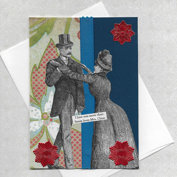 Quirky Christmas Card for Lovers - Victorian Vintage Style Collage Art - I Really Do Love You
