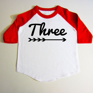 3 year old birthday shirt - Three year old bday shirt - Three Year old Years old - 3rd birthday shirt - Raglan- Baseball shirt - With Arrows