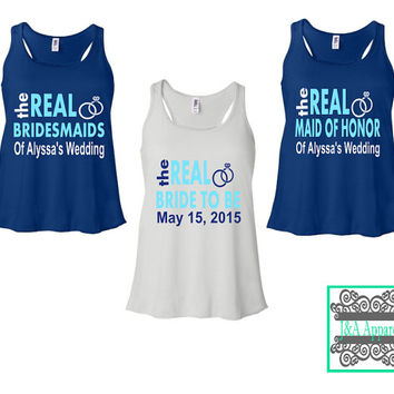 The Real Bridesmaid, Bride, Maid of Honor Tank Top - Bachelorette Party Tank Tops - Bridal Party Shirts - Bridal Shower Gift - Bride
