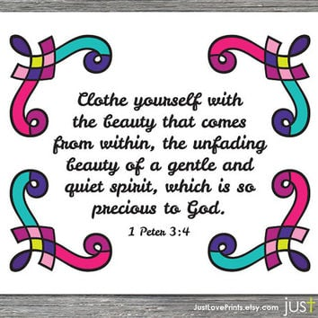 Clothe Yourself with the Beauty that Comes From Within - 1 Peter 3:4 - Christian Scripture Art Print for Women - 8x10 Physical Print