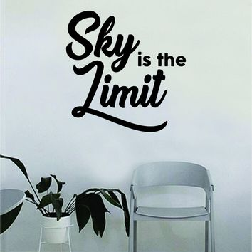 Sky is the Limit v2 Quote Decal Sticker Wall Vinyl Bedroom Living Room Decor Art Music Lyrics Rap Hip Hop Inspirational Biggie Notorious BIG