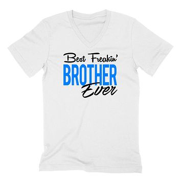 Best freakin brother ever birthday family Christmas best big bro lil bro  V Neck T Shirt
