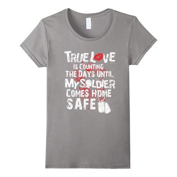 Army Wife and Girlfriend T-Shirt - Until My Solider is Safe
