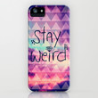 Stay Weird iPhone & iPod Case by Pink Berry Pattern
