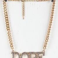 Dope Steeze Necklace