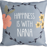 Happiness is with Nana Micromink Throw Pillow