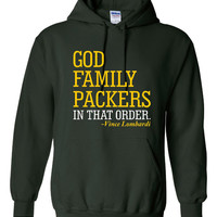 God Family PACKERS In That Order Hoodie Great Packers Fan Graphic Hooded Sweatshirt Kids Ladies Mens Hoodie Green Bay Fans Hunter