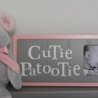 Pastel Pink Gray Nursery Art Photo Frame Sign Pink and Grey Baby Nursery Decor Gift - CUTIE PATOOTIE