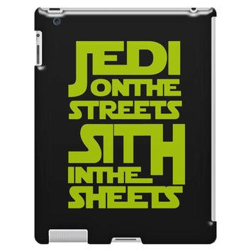 Jedi On The Streets Sith In The Sheets iPad 3 and 4 Case