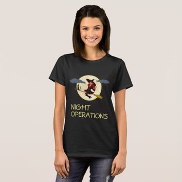 Night Operations funny customizable T-Shirt