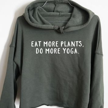 Eat More Plants, Do more Yoga - Athletic Cropped Hoodie